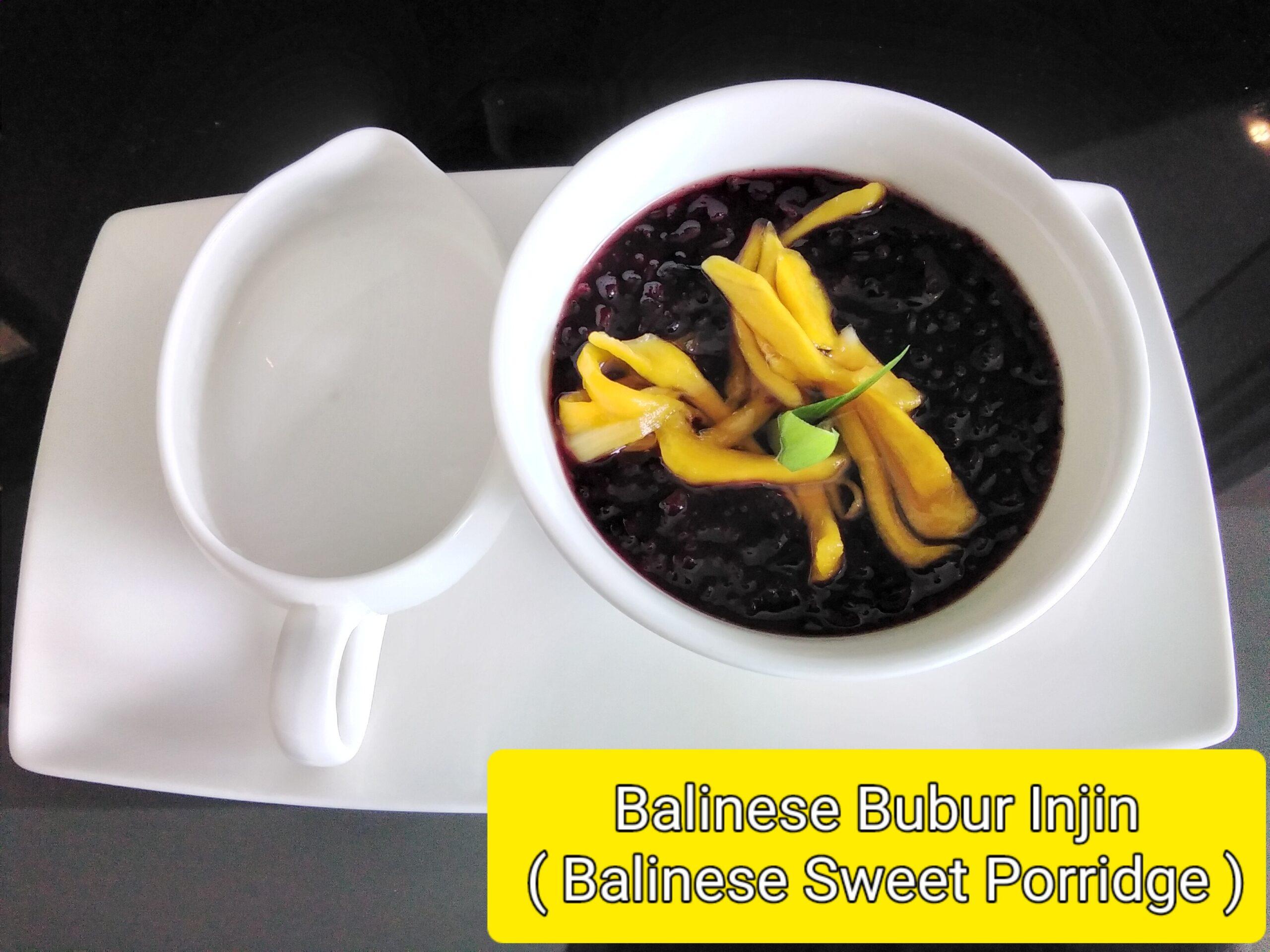 Balinese Bubur Injin ( Balinese Sweet Porridge )